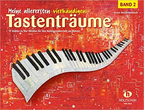 9783864340109: Meine allerersten vierhändigen Tastenträume Band 2: 19 Klavierstücke für den Anfangsunterricht am Klavier