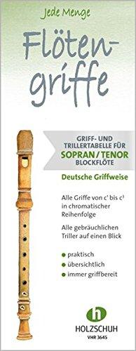 9783864340406: Jede Menge Flötengriffe: Griff- und Trillertabelle für Sopran- undTenorblockflöte,deutsche Griffweise