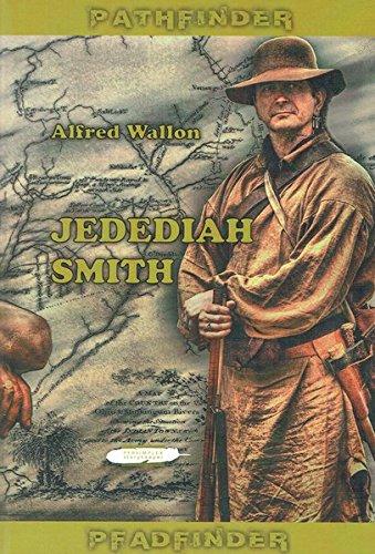 9783864400308: Weg durch die Wildnis: Die Expeditionen des Jedediah Smith