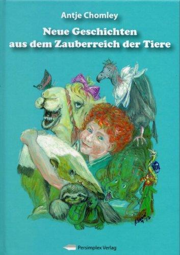 9783864400391: Neue Geschichten aus dem Zauberreich der Tiere