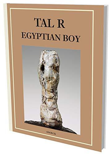 9783864420450: Tal R: Egyptian Boy