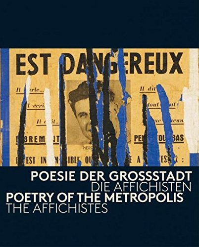 9783864421037: Poetry of the Metropolis: The Affichistes