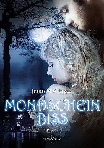 Mondscheinbiss: Klinger, Janin P.