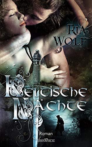 Keltische Nächte: Ria Wolf