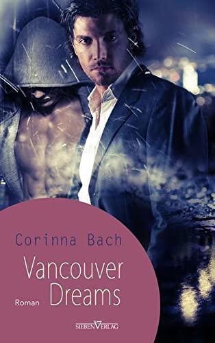 Vancouver Dreams: Bach, Corinna