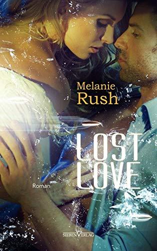 Lost Love: Melanie Rush