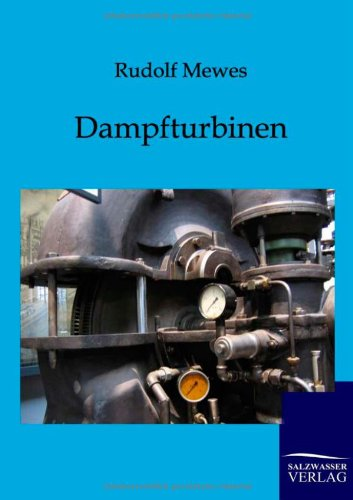 9783864440106: Dampfturbinen (German Edition)