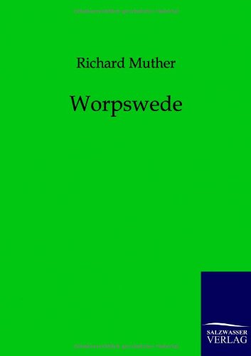 Worpswede: Richard Muther