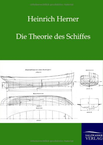 Die Theorie Des Schiffes (Paperback): Heinrich Herner
