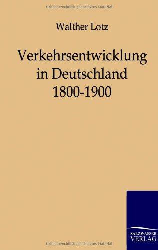 9783864440410: Verkehrsentwicklung in Deutschland 1800-1900