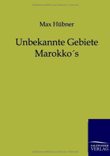 9783864440441: Unbekannte Gebiete Marokkos (German Edition)