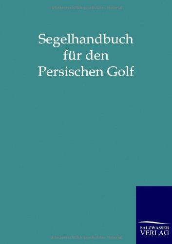 Segelhandbuch Fur Den Persischen Golf
