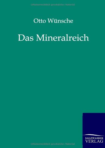 Das Mineralreich: Otto Wünsche
