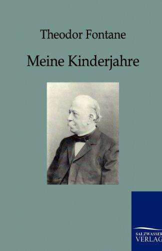 Meine Kinderjahre: Theodor Fontane