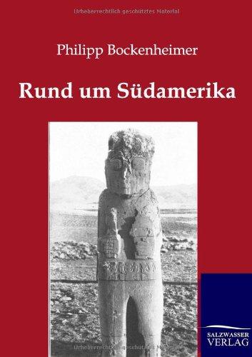 Rund Um S Damerika: Philipp Bockenheimer