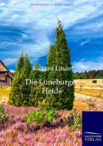 Die Luneburger Heide (Paperback): Richard Linde