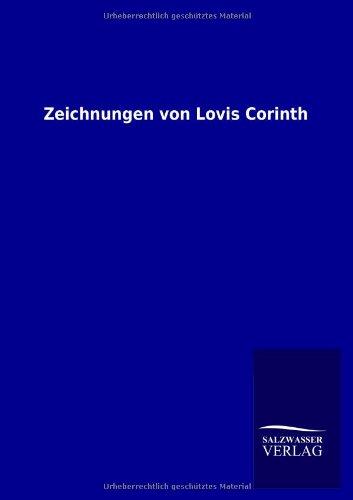 9783864442834: Zeichnungen Von Lovis Corinth (German Edition)