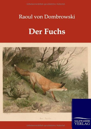 Der Fuchs: Raoul Von Dombrowski