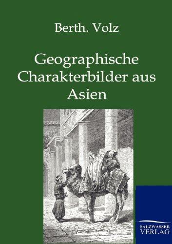 Geographische Charakterbilder aus Asien: Berthold Volz