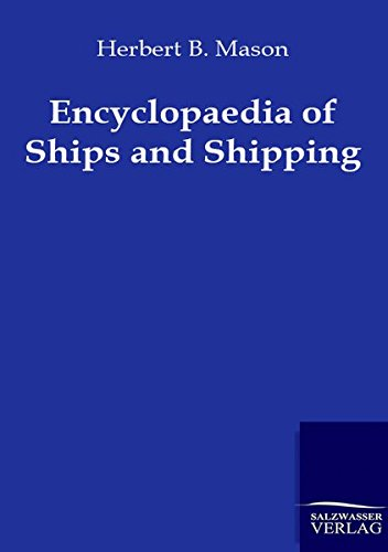 9783864443992: Encyclopaedia of Ships and Shipping