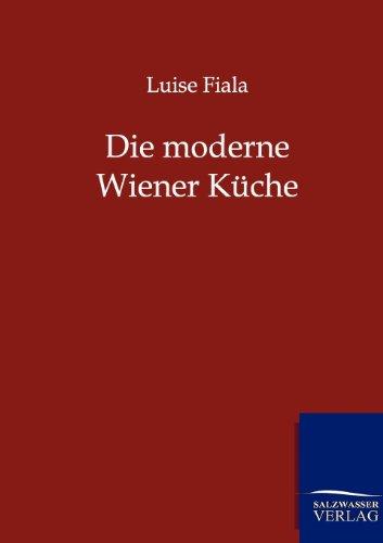 Die Moderne Wiener K Che: Luise Fiala