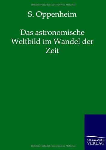 9783864444258: Das Astronomische Weltbild Im Wandel Der Zeit