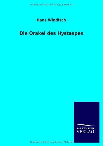 Die Orakel Des Hystaspes (German Edition): H. Windisch
