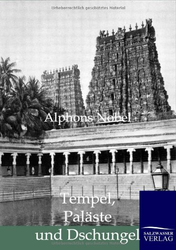 Tempel, Pal Ste Und Dschungel: Alphons Nobel
