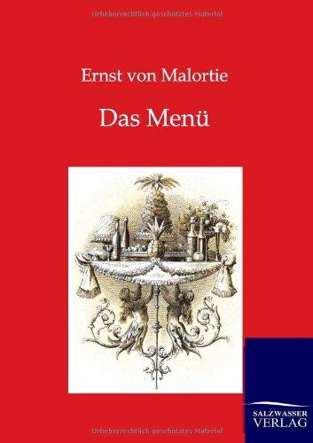 Das Menü (German Edition): von Malortie, Ernst