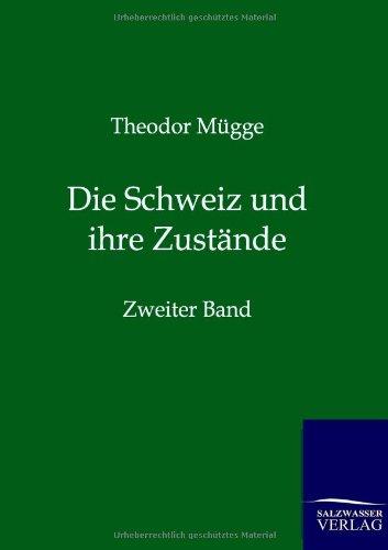 9783864445385: Die Schweiz und ihre Zustände