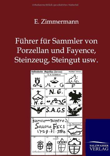 Steinzeug Steingut 9783864445491 führer für sammler porzellan und fayence