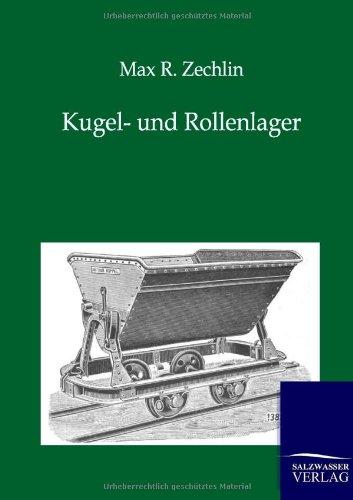 Kugel- Und Rollenlager: Max R. Zechlin