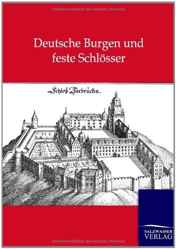 9783864445729: Deutsche Burgen und feste Schlösser