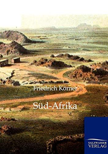Süd-Afrika: Körner Friedrich