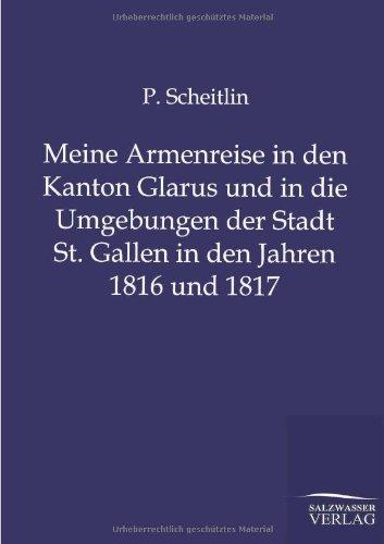 Meine Armenreise in den Kanton Glarus und: Scheitlin P.