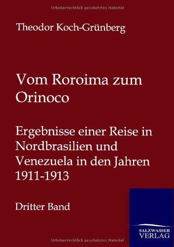 Vom Roroima Zum Orinoco (Paperback): Theodor Koch-Grunberg