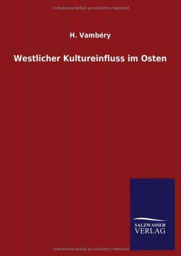 Westlicher Kultureinfluss Im Osten: H. Vambery