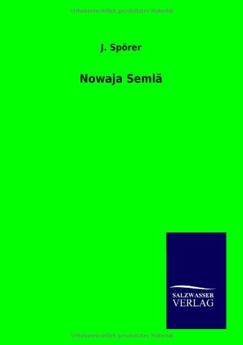 Nowaja Semlä (German Edition): J. Spà rer