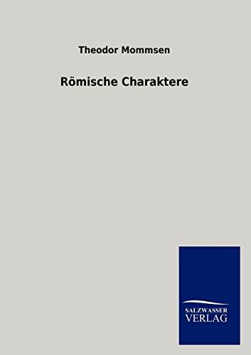 R Mische Charaktere: Theodor Mommsen