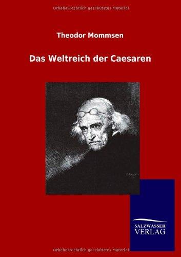 9783864449338: Das Weltreich der Caesaren (German Edition)
