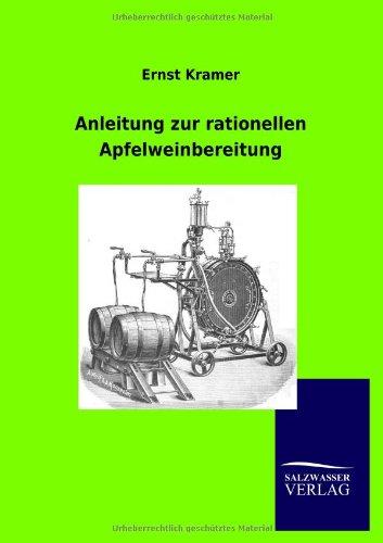 9783864449451: Anleitung zur rationellen Apfelweinbereitung