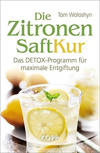 9783864451751: Die Zitronensaft-Kur