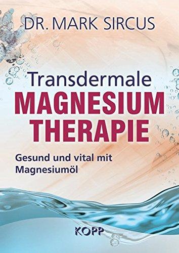 9783864452512: Transdermale Magnesiumtherapie