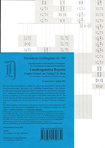 9783864530739: Bayern Landesgesetze Griffregister Nr. 739 (2016-2017) Ziegler-Tremel: 128 selbstklebende und bedruckte Griffregister_DIE NEUAUFLAGE 2017 ist erschienen: ISBN 9783864531248