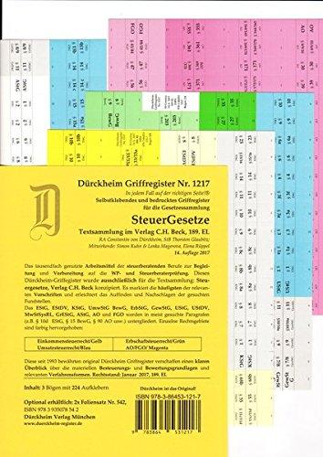 STEUERGESETZE Dürckheim-Griffregister Nr. 1217 (2017/2018)***DIE NEUAUFLAGE 2018 HAT DIE ISBN 9783864531873*** - Thorsten Glaubitz, Constantin von Dürckheim, Elena Rüppel