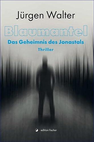 9783864558542: Blaumantel: Das Geheimnis des Jonastals