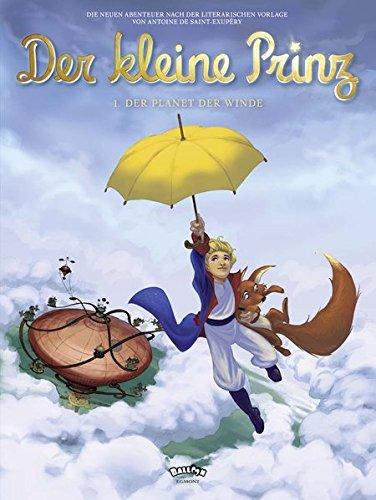 9783864580093: Der kleine Prinz 01. Der Planet der Winde