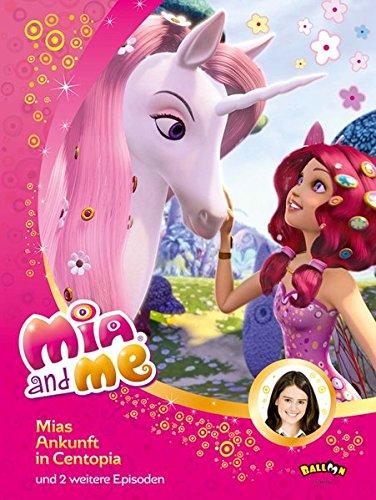 9783864581038: Mia and me - Mias Ankunft in Centopia