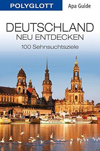Deutschland neu entdecken