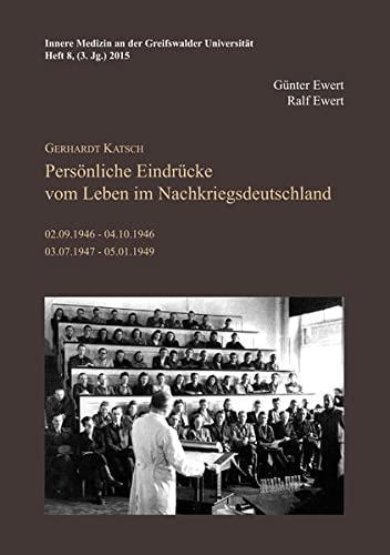 Gerhardt Katsch - Persönliche Eindrücke vom Leben: Günter Ewert